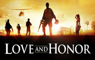 Love and Honor Trailer